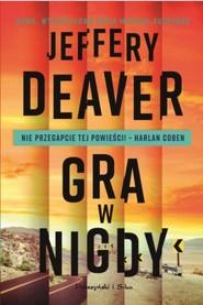 okładka Gra w nigdy, Książka | Jeffery Deaver