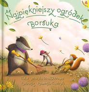 okładka Najpiękniejszy ogródek Borsuka, Książka   Marsha Diane Arnold