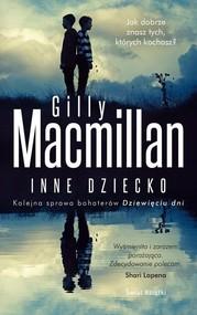 okładka Inne dziecko, Książka | Macmillan Gillian