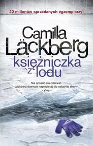 okładka Księżniczka z lodu Fjällbacka. 1., Książka | Camilla Läckberg