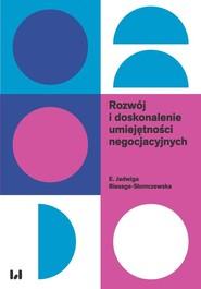 okładka Rozwój i doskonalenie umiejętności negocjacyjnych, Książka   E. Jadwiga Biesaga-Słomczewska