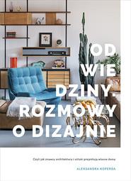 okładka Odwiedziny. Rozmowy o dizajnie, Książka | Aleksandra Koperda