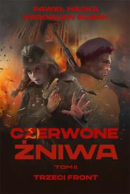 okładka Czerwone żniwa. Tom 2, Książka | Paweł Majka, Radosław Rusak