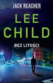 okładka Bez litości, Książka   Lee Child