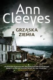 okładka Grząska ziemia, Książka   Ann Cleeves