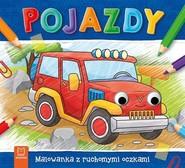 okładka Pojazdy Malowanka z ruchomymi oczkami, Książka | Kajdana Sylwia