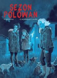 okładka Sezon polowań, Książka | Emiliano Pagani, Bruno Cannucciari