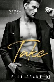 okładka Take Pokusa Tom 2, Książka | Ella Frank