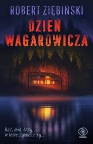okładka Dzień wagarowicza, Książka | Robert Ziębiński