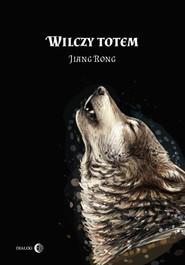 okładka Wilczy totem, Książka   Jiang Rong
