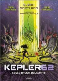 okładka Kepler62 Część druga Odliczanie, Książka | Bjorn Sortland, Parvela Timo