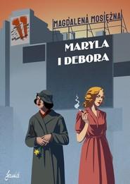 okładka Maryla i Debora, Książka | Mosiężna Magdalena