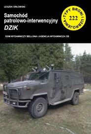 okładka Samochód patrolowo-interwencyjny DZIK, Książka | Leszek Orłowski