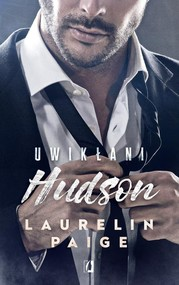 okładka Uwikłani Tom 4 Hudson, Książka | Laurelin Paige