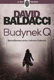 okładka Budynek Q John Puller 4, Książka | David Baldacci