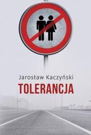 okładka Tolerancja, Książka | Jarosław Kaczyński