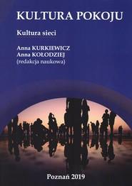 okładka Kultura pokoju Kultura sieci, Książka |