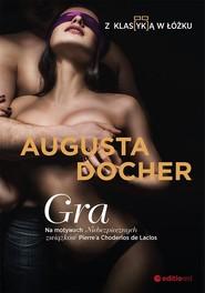 okładka Gra Z klas(yk)ą w łóżku, Książka | Augusta  Docher