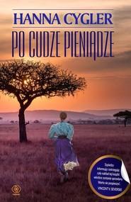 okładka Po cudze pieniądze, Książka | Hanna Cygler