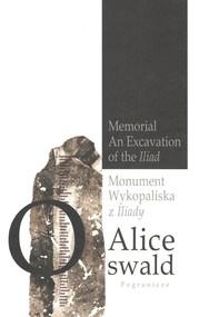 okładka Monument Wykopaliska z Iliady, Książka   Oswald Alice