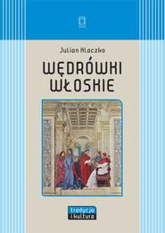 okładka Wędrówki włoskie, Książka   Julian Klaczko