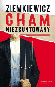 okładka Cham niezbuntowany, Książka |