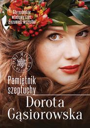 okładka Pamiętnik Szeptuchy, Książka | Dorota Gąsiorowska