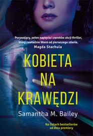 okładka Kobieta na krawędzi, Książka | Samantha M. Bailey