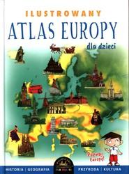 okładka Ilustrowany Atlas Europy dla dzieci, Książka | Szełęg Ewelina