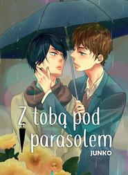 okładka Z tobą pod parasolem, Książka | Junko