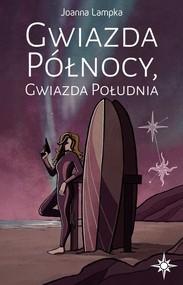 okładka Gwiazda Północy Gwiazda Południa, Książka | Lampka Joanna