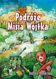 okładka Podróże Misia Wojtka, Książka | Guzicki Artur