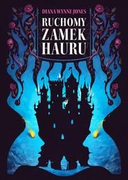 okładka Ruchomy zamek Hauru, Książka | Diana Wynne Jones