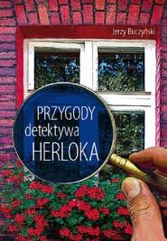 okładka Przygody detektywa Herloka, Książka | Buczyński Jerzy