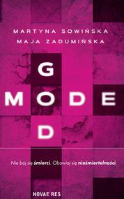 okładka God Mode, Książka | Martyna Sowińska, Maja Zadumińska
