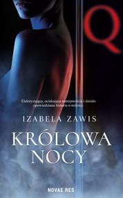 okładka Królowa nocy, Książka | Zawis Izabela