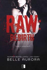 okładka Raw Rebirth, Książka | Belle Aurora