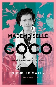 okładka Mademoiselle Coco Miłość zaklęta w zapachu, Książka | Marly Michelle