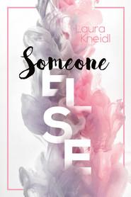 okładka Someone new, Książka | Kneidl Laura