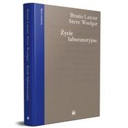 okładka Życie laboratoryjne Konstruowanie faktów naukowych, Książka   Bruno Latour, Steve Woolgar