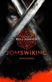 okładka Jomswiking Winlandia, Książka | Bjorn Andreas Bull-Hansen