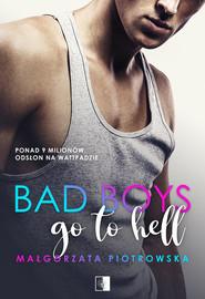 okładka Bad Boys go to Hell, Książka | Piotrowska Małgorzata