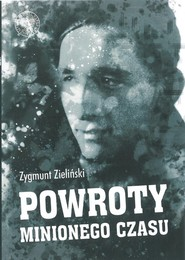 okładka Powroty minionego czasu Zagnieżdżone w pamięci, Książka | Zieliński Zygmunt