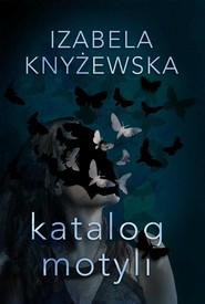 okładka Katalog motyli, Książka | Knyżewska Izabela