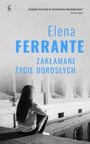 okładka Zakłamane życie dorosłych, Książka | Elena Ferrante