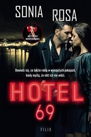 okładka Hotel 69, Książka   Rosa Sonia