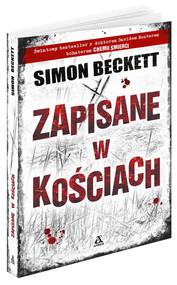 okładka Zapisane w kościach, Książka | Simon Beckett
