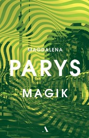 okładka Magik, Książka | Magdalena Parys