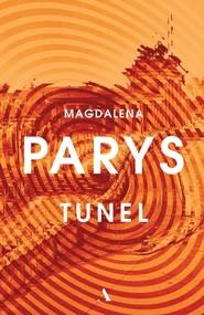 okładka Tunel, Książka | Magdalena Parys