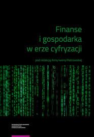 okładka Finanse i gospodarka w erze cyfryzacji, Książka |